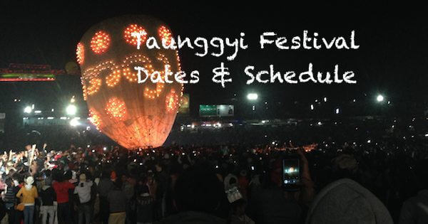 Taunggyi Balloon Festival Dates